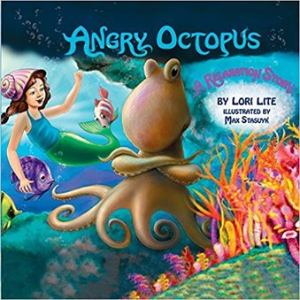 "Dr. Liz's Book REview:  ""The Angry Octopus: An Anger Management Story Introducing Active Progressive Muscular Relaxation And Deep Breathing"" by Lori LIte"