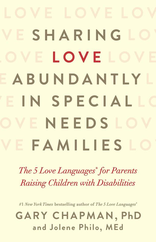 """Book Review: """"Sharing Love Abundantly in Special Needs Families"""" by Jolene Philo and Gary Chapman"""