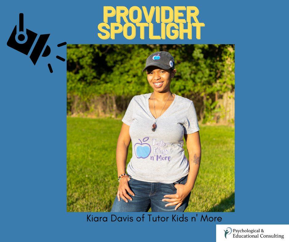 Provider Spotlight: Kiana Davis – Tutor Kids n' More