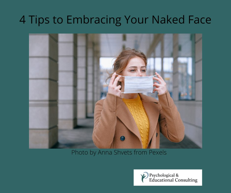4 Tips to Embracing Your Naked Face